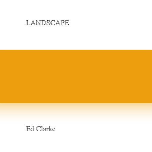 Landscape by Ed Clarke