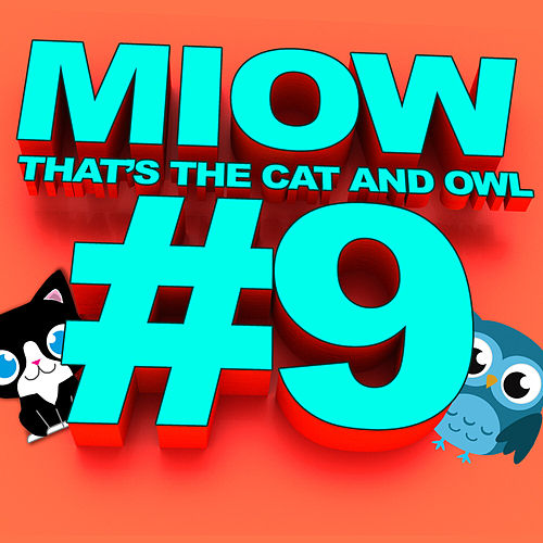 MIOW - That's The Cat and Owl, Vol. 9 von The Cat and Owl