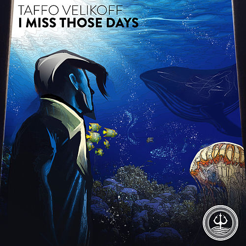 I Miss Those Days by Taffo Velikoff