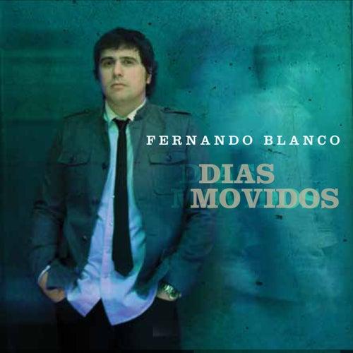 Días Movidos by Fernando Blanco