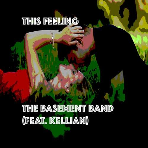 This Feeling (feat. Kellian) de Basement Band