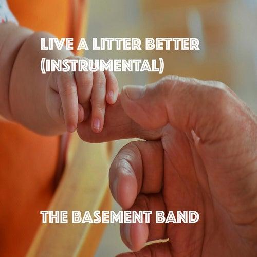 Live A Little Better (Instrumental) de Basement Band
