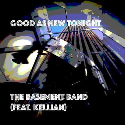 Good As New Tonight de Basement Band