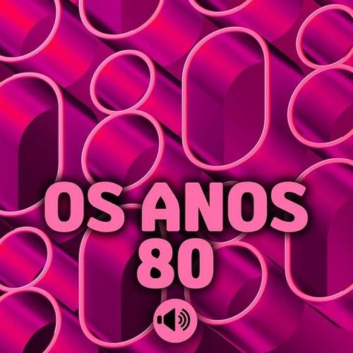 Os Anos 80 de Various Artists