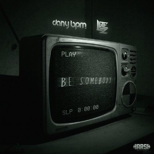 Be Somebody de Lutez