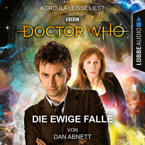 Doctor Who - Die ewige Falle (Ungekürzt) von Dan Abnett