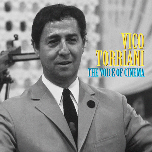 The Voice of Cinema (Remastered) von Vico Torriani