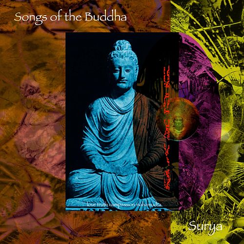 Songs of the Buddha by Surya Devi