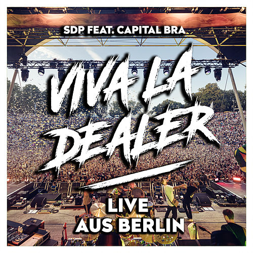 Viva la Dealer (Live aus Berlin) von SDP