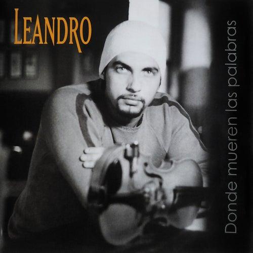 Donde Mueren las Palabras de Leandro Lovato