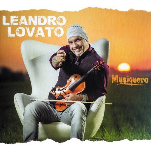 Musiquero de Leandro Lovato