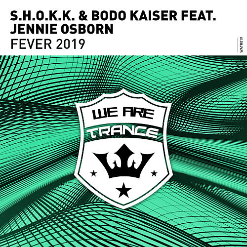 Fever 2019 by Shokk