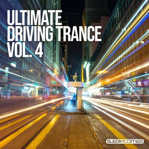 Ultimate Driving Trance, Vol. 4 van Various Artists