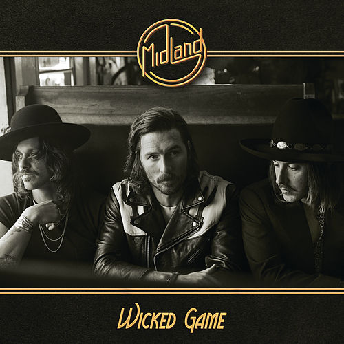 Wicked Game von Midland
