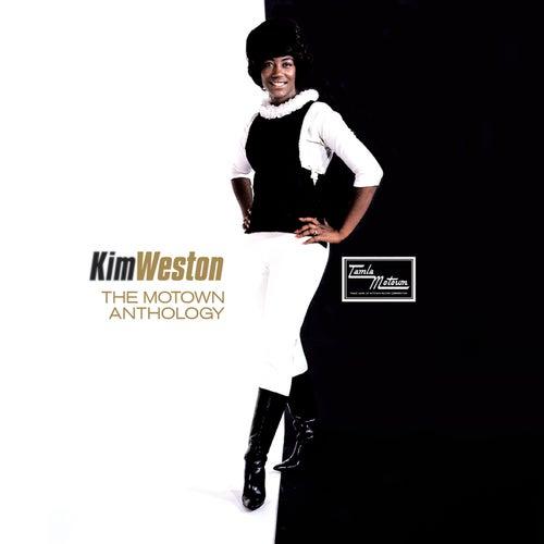 The Motown Anthology by Kim Weston