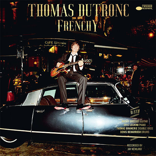 Frenchy de Thomas Dutronc