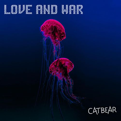 Love and War by Catbear