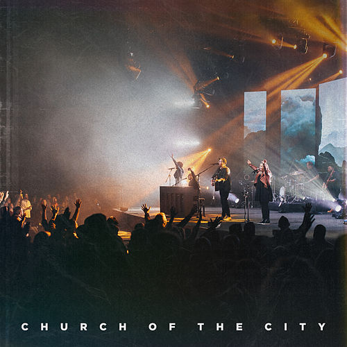 Church Of The City (Live) by Church of the City
