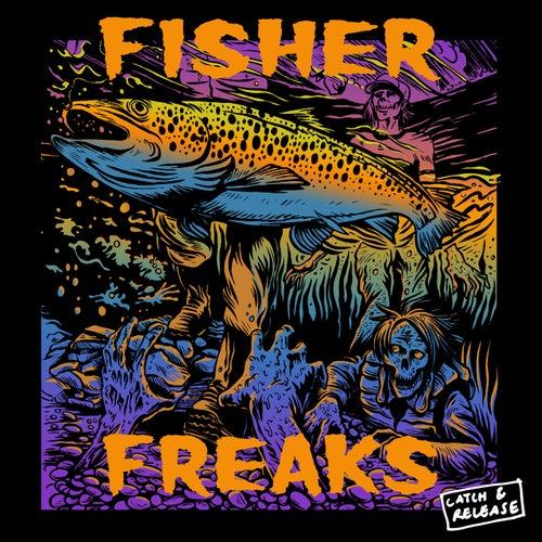 Freaks by Fisher