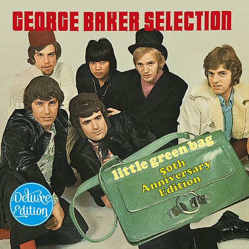 Little Green Bag (Deluxe Edition) van George Baker Selection
