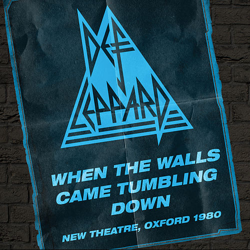 When The Walls Came Tumbling Down – Live In Oxford by Def Leppard