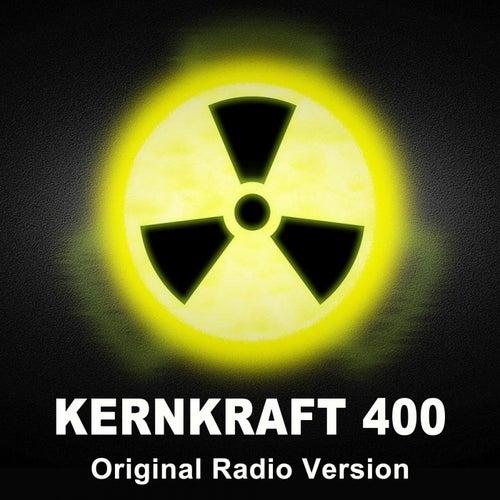 Kernkraft 400 (Original Radio Version) by EDM Blaster