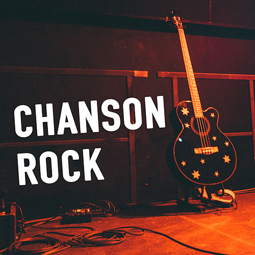 Chanson Rock by Various Artists
