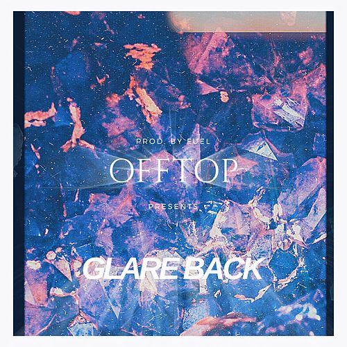 Glare Back by OFFtop