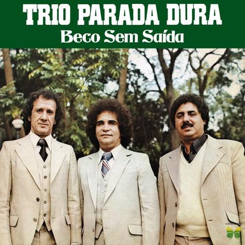 Beco Sem Saída von Trio Parada Dura