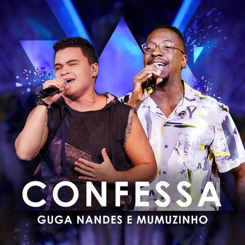 Confessa (Ao Vivo) by Guga Nandes
