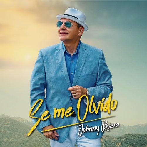 Se Me Olvido by Johnny Rivera