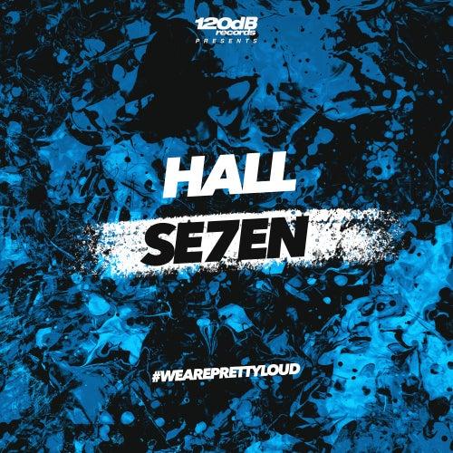 SE7EN von -- Hall