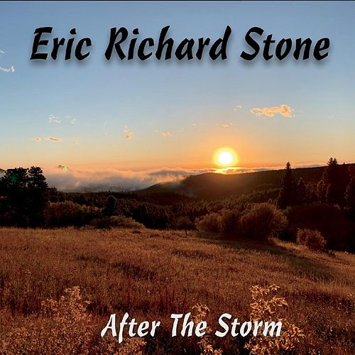After the Storm de Eric Richard Stone