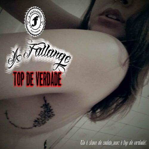 Top de Verdade by A Fallange