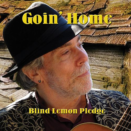 Goin' Home von Blind Lemon Pledge