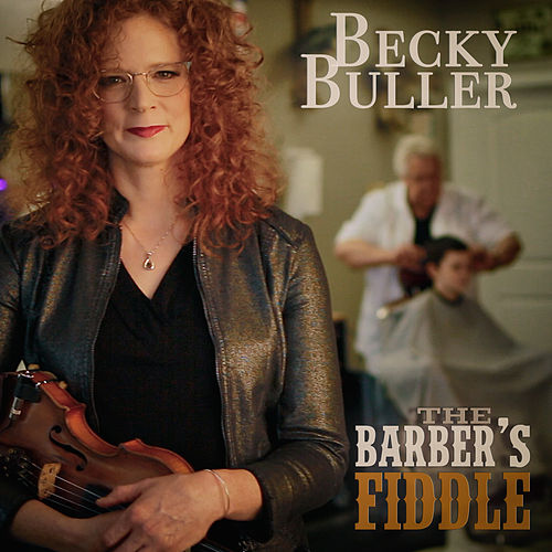 The Barber's Fiddle by Becky Buller