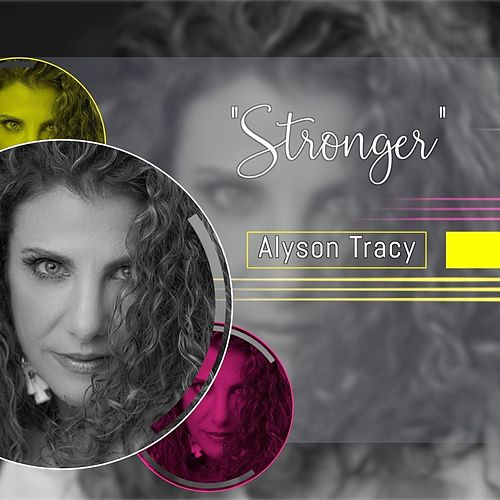 Stronger by Alyson Tracy
