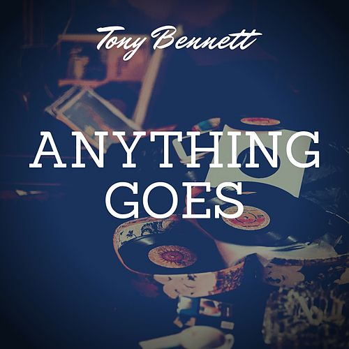 Anything Goes de Tony Bennett