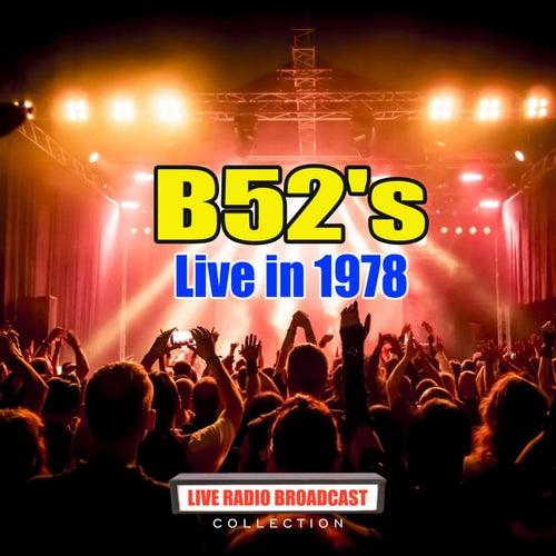Live in 1978 (Live) de The B-52's
