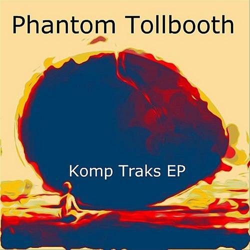 Komp Traks - EP de Phantom Tollbooth