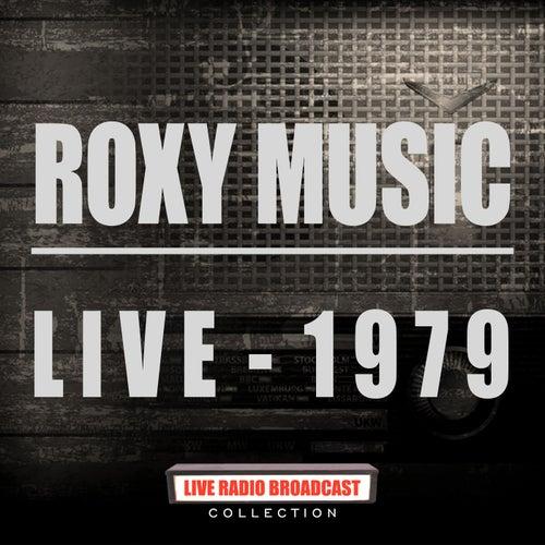 Live 1979 (Live) de Roxy Music
