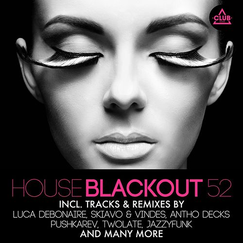 House Blackout, Vol. 52 de Various Artists