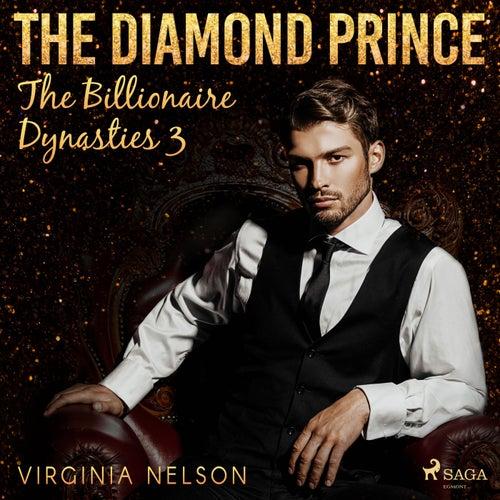 The Diamond Prince (The Billionaire Dynasties 3) von Virginia Nelson