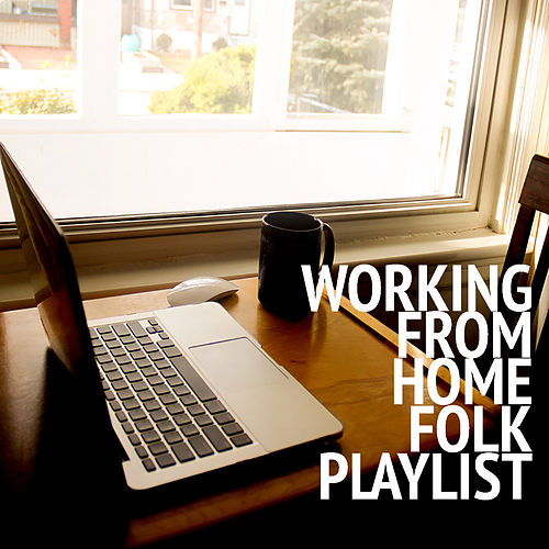 Working From Home Folk Playlist de Various Artists