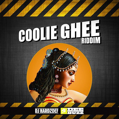 Coolie Ghee Riddim von DJ Hard2def