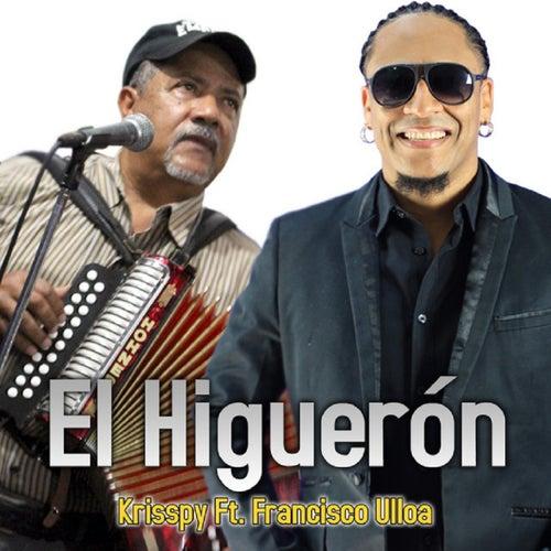 El Higuerón (feat. Francisco Ulloa) de Krisspy