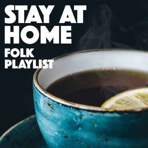 Stay At Home Folk Playlist de Various Artists
