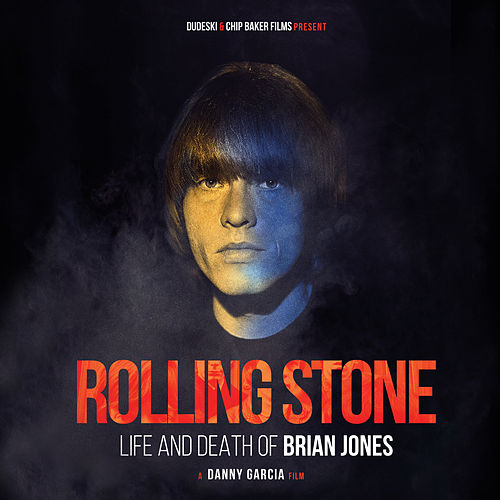 Rolling Stone: Life And Death Of Brian Jones Soundtrack by Various Artists