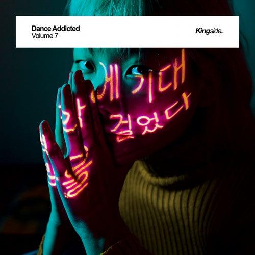 Dance Addicted, Vol. 7 de Various Artists