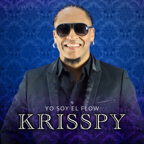 Yo soy el Flow de Krisspy